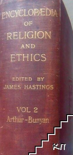 The Encyclopaedia of Religion and Ethics. Vol. 2