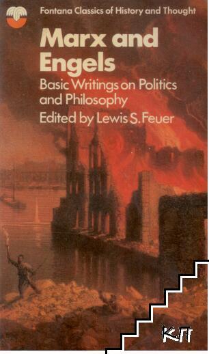 Marx & Engels: Basic Writings on Politics and Philosophy