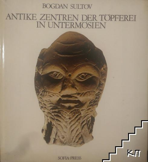 Antike Zentren der Töpferei in Untermösien