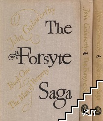The Forsyte Saga. Book 1-3
