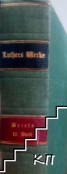 D. Martin Luthers Werke. Kritische Gesamtausgabe. Briefwechsel. Band 10: 1542-1544