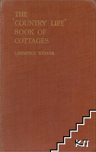 "The ""Country Life"" Book of Cottages"