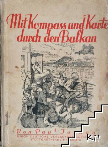 Mit Kompaß und Karte durch den Balkan