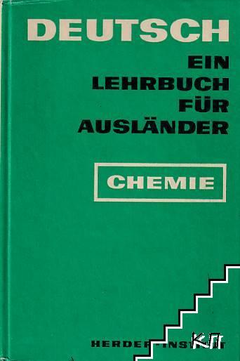 Deutsch. Ein Lehrbuch für Ausländer: Chemie