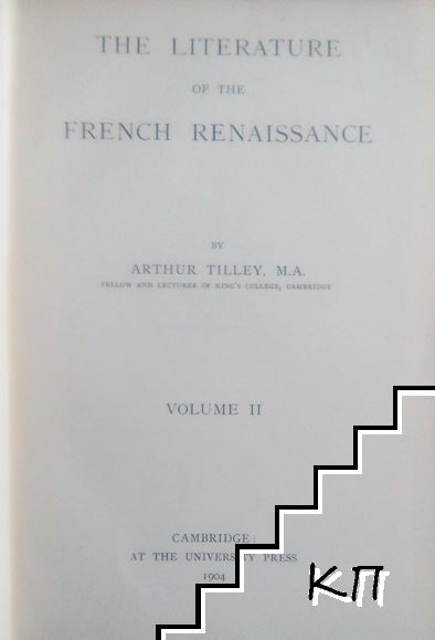 The Literature of the French Renaissance. In Two Volumes. Vol. 1-2 (Допълнителна снимка 2)