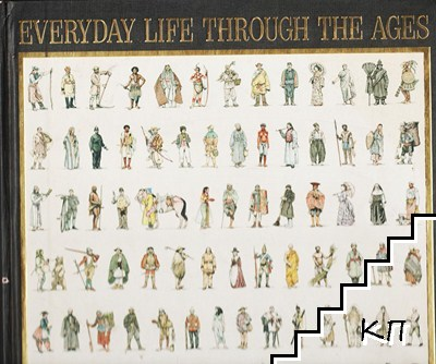 Everyday Life Through the Ages