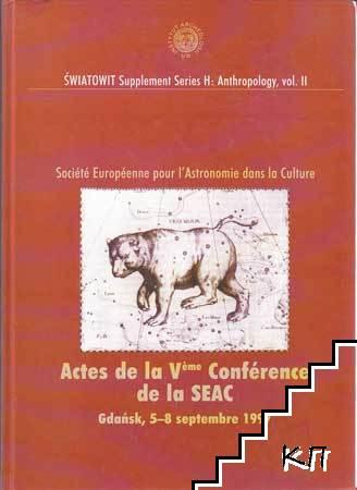 Actes de la V-eme Conference de la SEAC, Gdansk, 5-8 septembre 1997