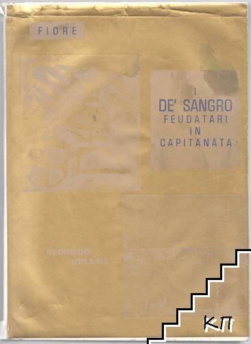 I De' Sangro feudatari in Capitanata. Vol. 2