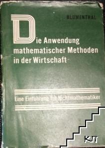 Die Anwendung mathematischer Methoden in der Wirtschaft