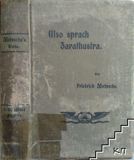 Nietzsches Werfe: Erste Abtheilung. Band 6