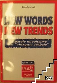 New words New trends. Le parole nuovissime del Villaggio globale. Vol. 2