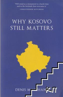 Why Kosovo still matters