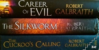 The Cuckoo's Calling / The Silkworm / Career of Evil