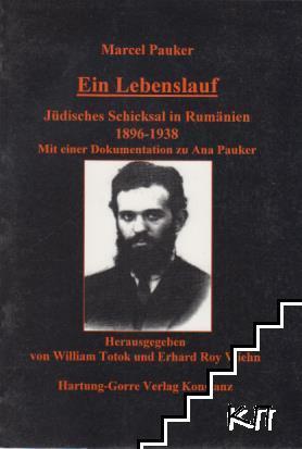 Ein Lebenslauf: Jüdische Schicksal in Rumänien 1896-1938
