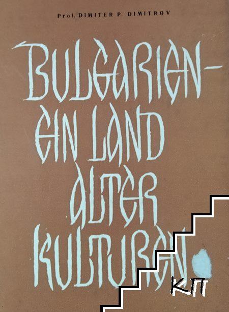 Bulgarien. Ein Land alter Kulturen