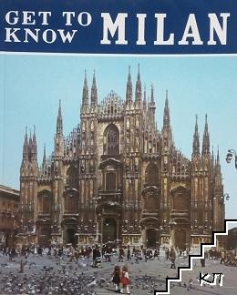 Get to know Milan