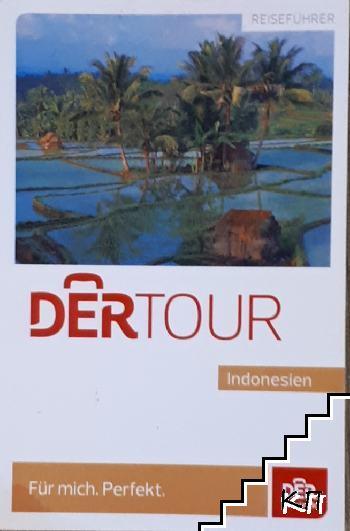 Der Tour. Indonesien