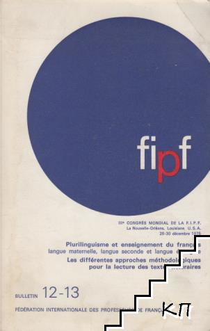 Fédération internationale des professeurs de Français: Bulletin 12-13