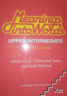 Meanings Into Words Upper-intermediate. Student's Book