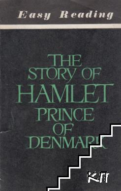 The story of Hamlet prince of Denmark
