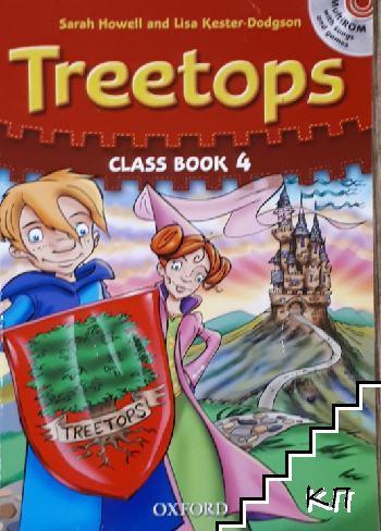 Treetops. Class Book 4