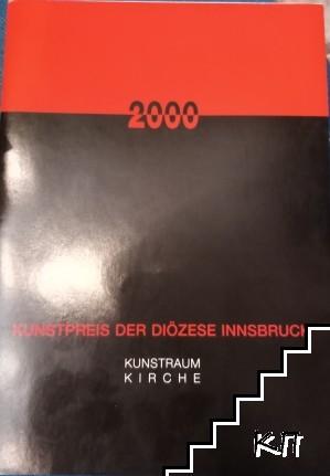 Dokumentation zum kunstpreis der Diözese Innsbruck 2000