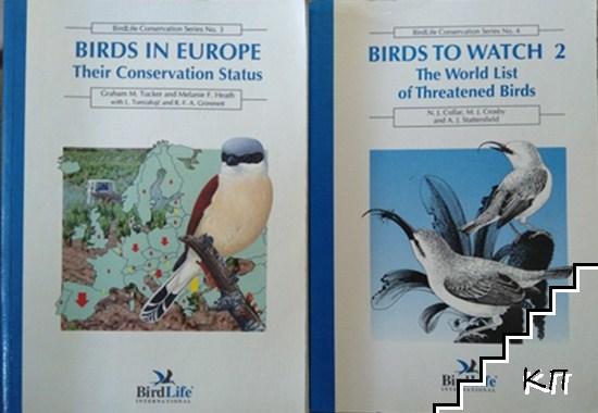 Birds in Europe: Their Conservation Status / Birds To Watch 2: The World List Of Threatened Birds