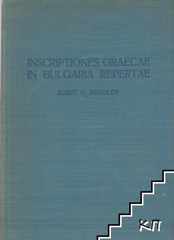 Inscriptiones Graecae in Bulgaria Repertae. Vol. 1