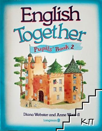 English Together. Pupils' Book 2