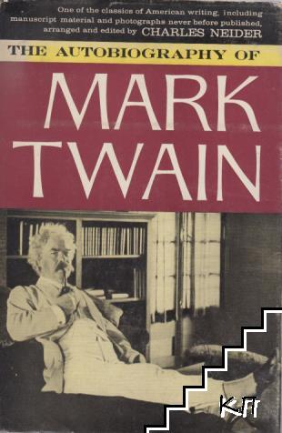 The autobiograhy of Mark Twain