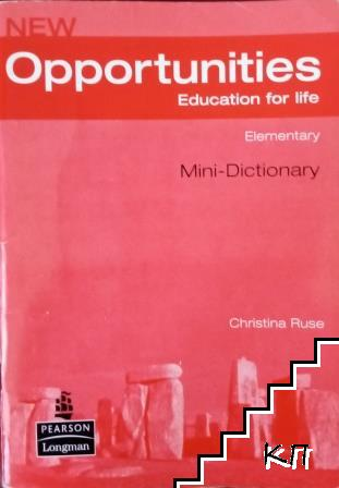 New Opportunities. Education for Life. Elementary. Mini-Dictionary