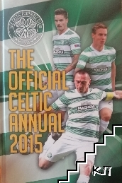 The Official Celtic FC annual 2015