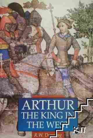 Arthur the King in the West