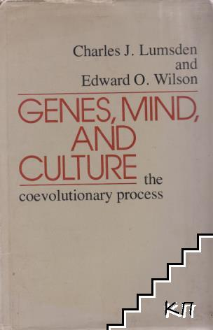 Genes, mind and culture - The coevolutionary process