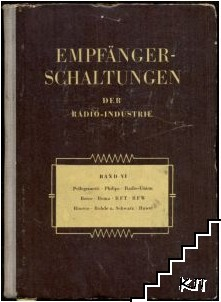 Empfänger-Schaltungen der Radio-Industrie. Band 8