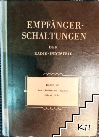 Empfänger-Schaltungen der Radio-Industrie. Band 7
