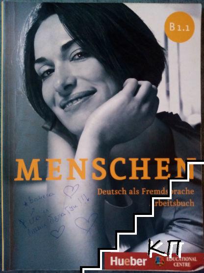 Menschen. B1.1. Deutsch als Fremdsprache. Arbeitsbuch