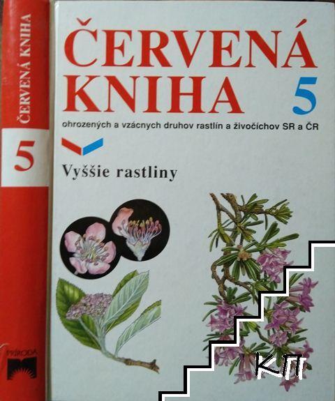Červená kniha. Vol. 5: Vyššie rastliny