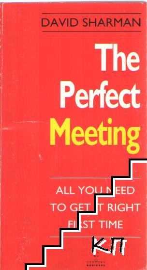 The Perfect Meeting