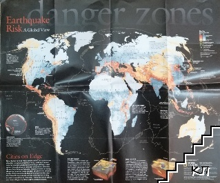 Earthquake risk a global view: Danger zones / Living with the Threat