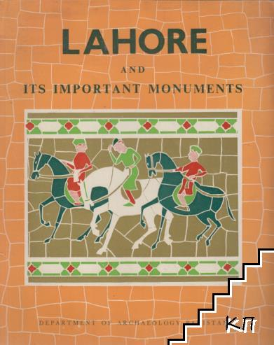 Lahore and its important monuments