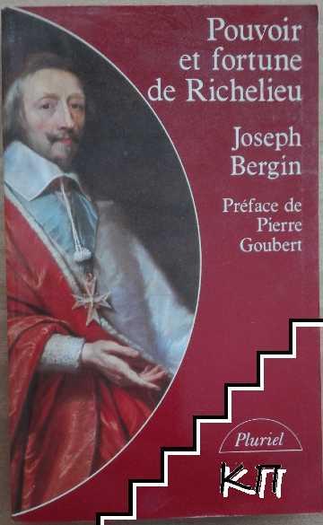 Pouvoir et fortune de Richelieu