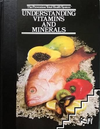 Understanding Vitamins and Minerals