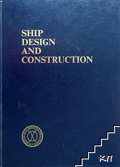 Ship Desigh and Consrtruction