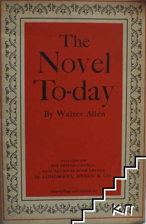 The Novel To-day