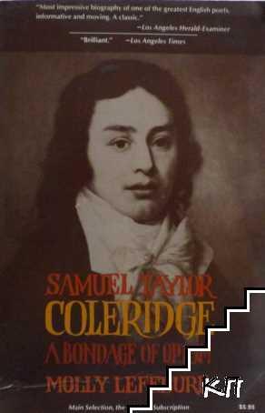 Samuel Taylor Coleridge: A Bondage of Opium