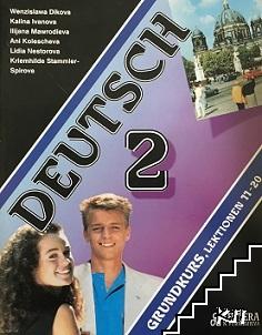 Deutsch 2. Grundkurs. Lektionen 11-20
