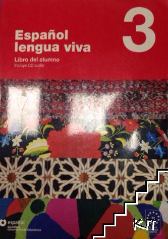 Español lengua viva 3 Libro del Alumno + CD
