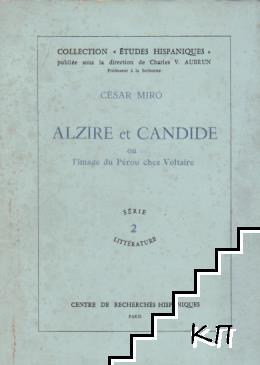 Alzire et Candide ou l'image du Pérou chez Volatire