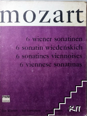 6 Wiener Sonatinen / 6 Sonatin Wiedeskich / 6 Sonatines Viennoises / 6 Viennese Sonatinas